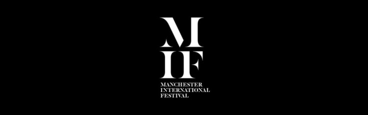 Manchester International Festival July 2019 Theatre