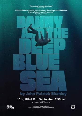 Danny and the Deep Blue Sea Hope Mill Theatre Manchester Theatre What's on September 2019 Manchester Theatre Reviews