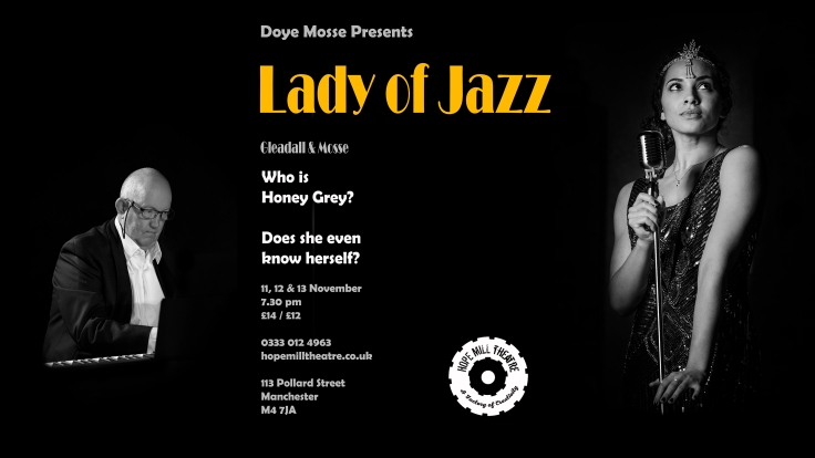 Lady of Jazz Hope Mill Theatre What's on in November 2019 Manchester Theatre