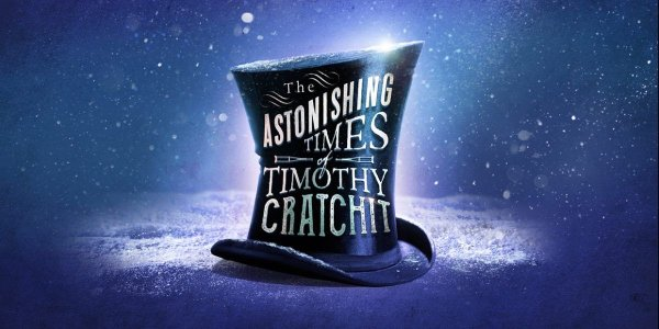The Astonishing Times of Timothy Cratchit Hope Mill Theatre Manchester What's on in December