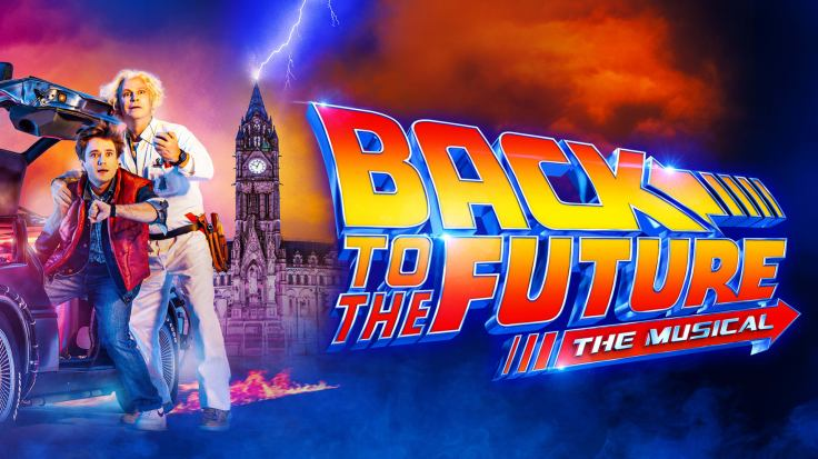 Back to the Future: The Musical Manchester Opera House Manchester Theatre What's On February 2020