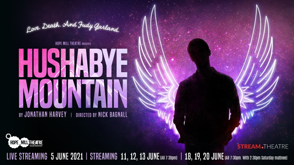 Hushabye Mountain by Hope Mill Theatre. An online performance.